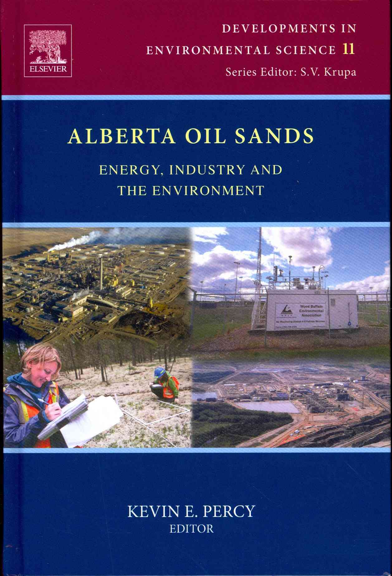 Alberta Oil Sands By Percy, Kevin E. (EDT)