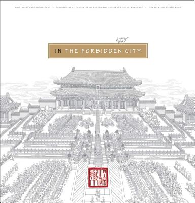In the Forbidden City By Steinhardt, Nancy S. (EDT)/ Kwong-chiu, Chiu/ Wang, Ben (TRN)